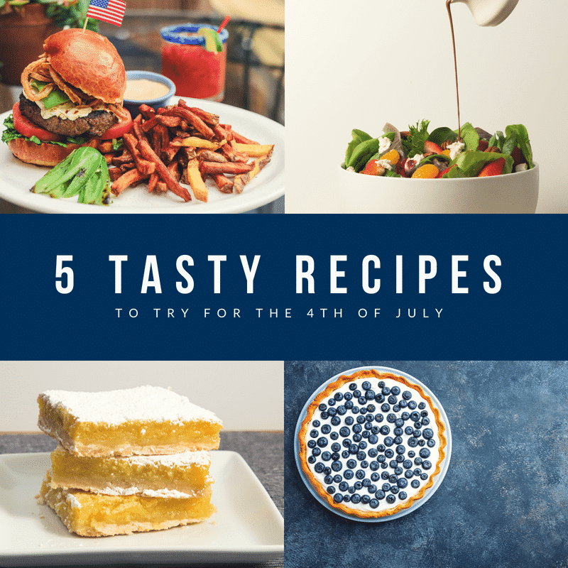 5 Tasty Recipes to Try for the 4th of July
