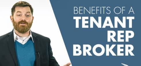 Top 3 Benefits of Hiring a Tenant Rep Broker